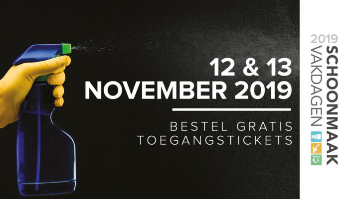 SAVE THE DATE: 12 & 13 november 2019 Schoonmaak Vakdagen 2019